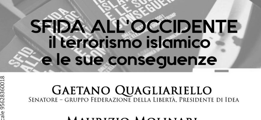 "Incontro sul tema ""Sfida all'occidente – il terrorismo islamico e le sue conseguenze"""